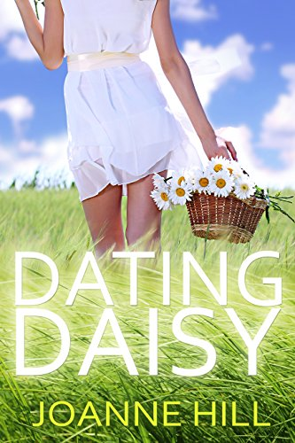 Dating Daisy by Joanne Hill
