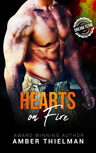 Hearts on Fire: A Sizzling-Hot Firefighter Romance by Amber Thielman