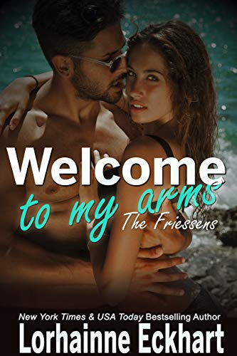 Welcome to My Arms by Lorhainne Eckhart