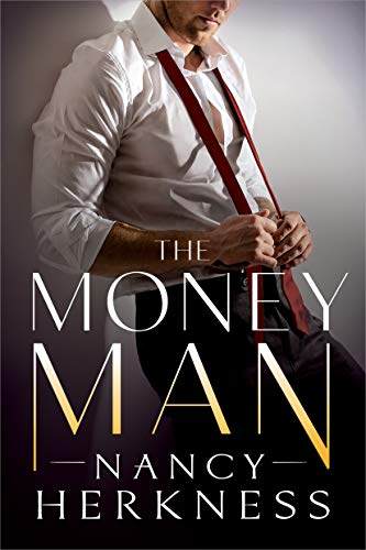 The Money Man (The Consultants Book 1) by Nancy Herkness