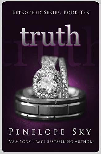 Truth (Betrothed #10) by Penelope Sky