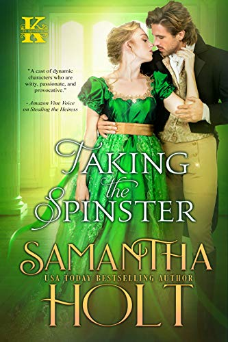 Taking the Spinster by Samantha Holt