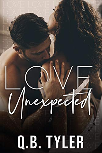 Love Unexpected by Q.B.  Tyler