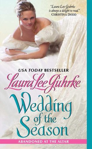 Wedding of the Season: Abandoned at the Altar by Laura Lee Guhrke
