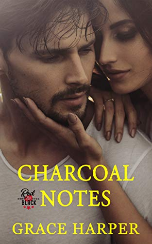 Charcoal Notes: Record Label Romance (Red & Black Series Book 1) by Grace Harper