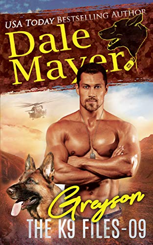 Greyson (The K9 Files) by Dale Mayer