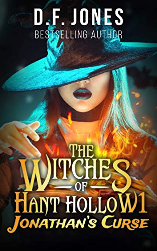 The Witches of Hant Hollow by D. F. Jones
