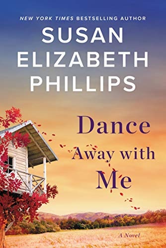 Dance Away with Me: A Novel by Susan Elizabeth Phillips