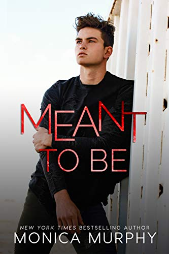 Meant To Be (The Callahans Book 4) by Monica Murphy