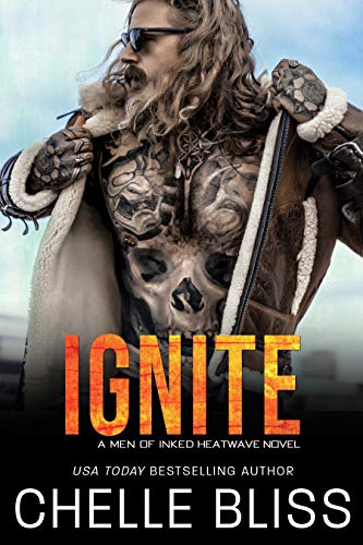 Ignite (Men of Inked: Heatwave Book 5) by Chelle Bliss