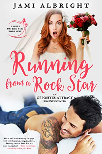Running From A Rock Star: An opposites-attract romantic comedy (Brides on the Run Book 1) by Jami Albright