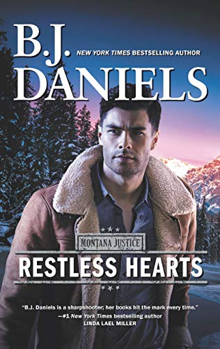 Restless Hearts (Montana Justice Book 1) by B.J. Daniels