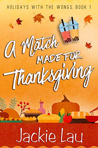 A Match Made for Thanksgiving by Jackie Lau