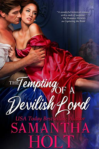 The Tempting of a Devilish Lord by Samantha Holt