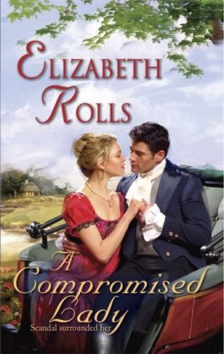A Compromised Lady by Elizabeth Rolls