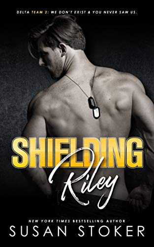 Shielding Riley (Delta Team Two Book 5) by Susan Stoker