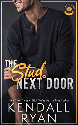 The Stud Next Door (Frisky Business Book 3) by Kendall Ryan