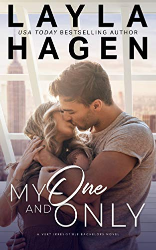 My One And Only (Very Irresistible Bachelors) by Layla  Hagen