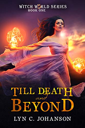 Till Death and Beyond by Lyn C. Johanson