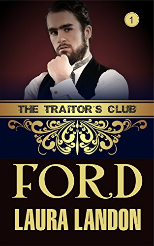 The Traitor's Club: Ford by Laura Landon