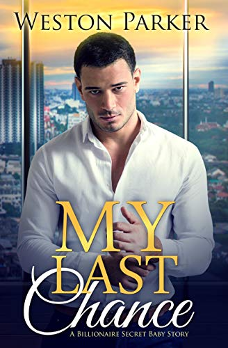 My Last Chance by Weston Parker