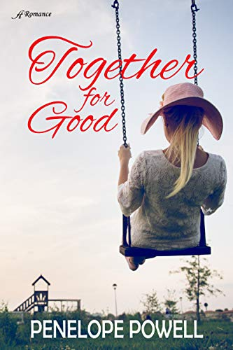 Together for Good by Penelope Powell