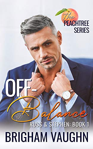 Off-Balance (The Peachtree Series Book 1) by Brigham Vaughn