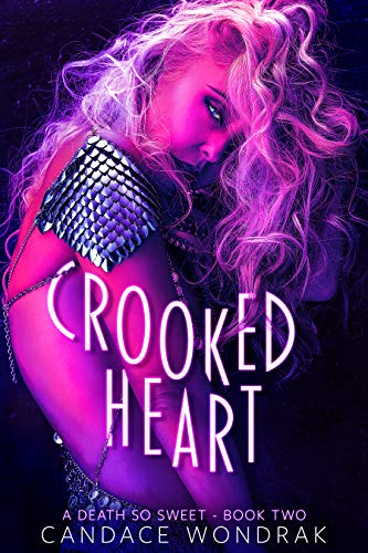 Crooked Heart (A Death So Sweet Book 2) by Candace  Wondrak