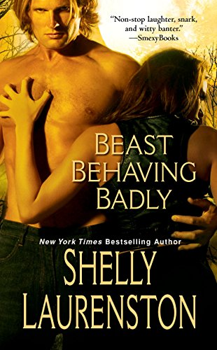 Beast Behaving Badly (The Pride Book 5) by Shelly Laurenston