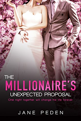 The Millionaire's Unexpected Proposal (Miami Lawyers Book 1) by Jane Peden