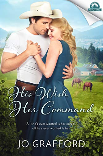 His Wish, Her Command by Jo Grafford