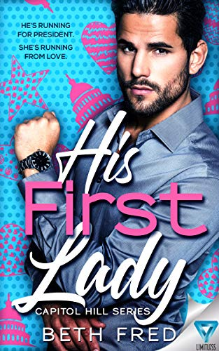 His First Lady (Capitol Hill Series Book 1) by Beth Fred