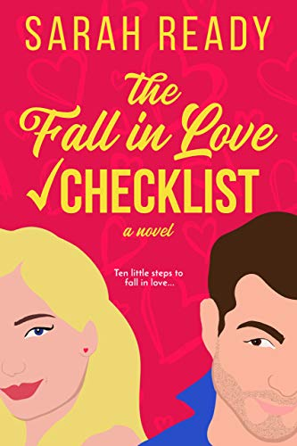 The Fall in Love Checklist: A Novel by Sarah Ready