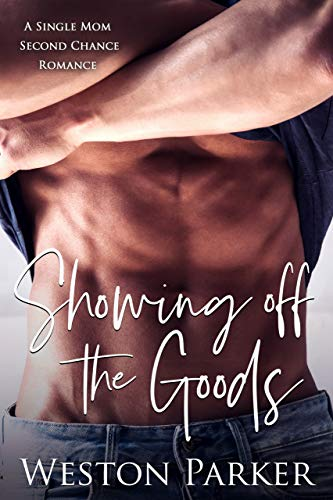 Showing off the Goods by Weston Parker