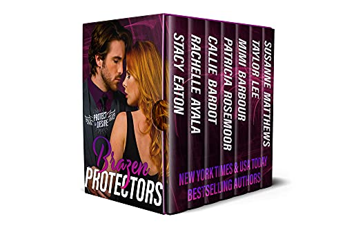 Brazen Protectors by Mimi Barbour and 6 others